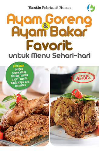 ayam-goreng-&-ayam-bakar-favorit-utk-menu-sehari2