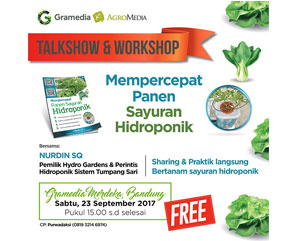 Talkshow & Workshop Buku Mempercepat Panen Sayuran Hidroponik