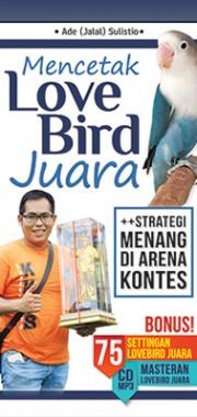 mencetak-love-bird-juara