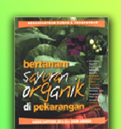 bertanam sayuran organik di pekarangan