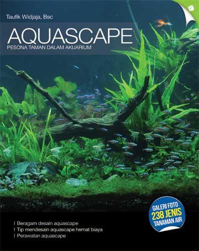 Agromedia Aquascape Pesona Taman Dalam Akuarium Agromedia